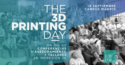 "EDDM Training & Solutions presents the event ""The 3D Printing Day"", a session filled with talks, counseling and workshops in 3D printing"