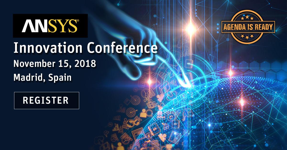 Todo listo para la conferencia de innovación ANSYS Iberia 2018