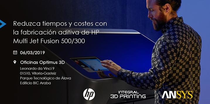 INTEGRAL 3D PRINTING presenta la nueva gama de impresoras 3D de HP y expone cómo optimizar las piezas impresas mediante la simulación